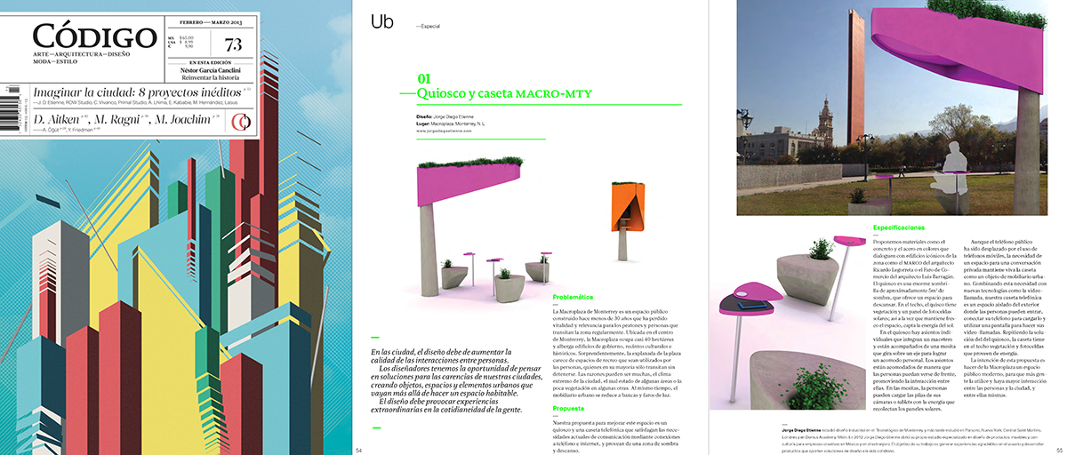 MacroMTY for Codigo Magazine Eight young designers and architects were invited to create a concept for an urban environment in Mexico. MacroMTY is our idea to reconnect people with the Macro Plaza in Monterrey. The edition has just been published and features some our friends like Moises Hernandez, Christian Vivanco and Row Studio who also made a concept for this project, you can read more about our design here. Visit Revista Codigo's site.