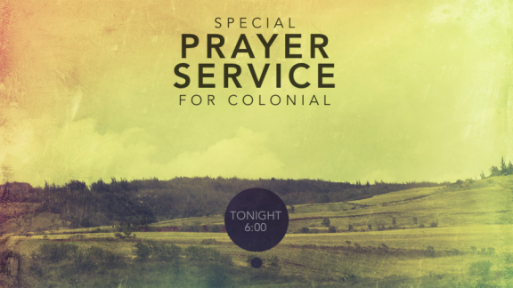 Special Prayer Service- Colonial