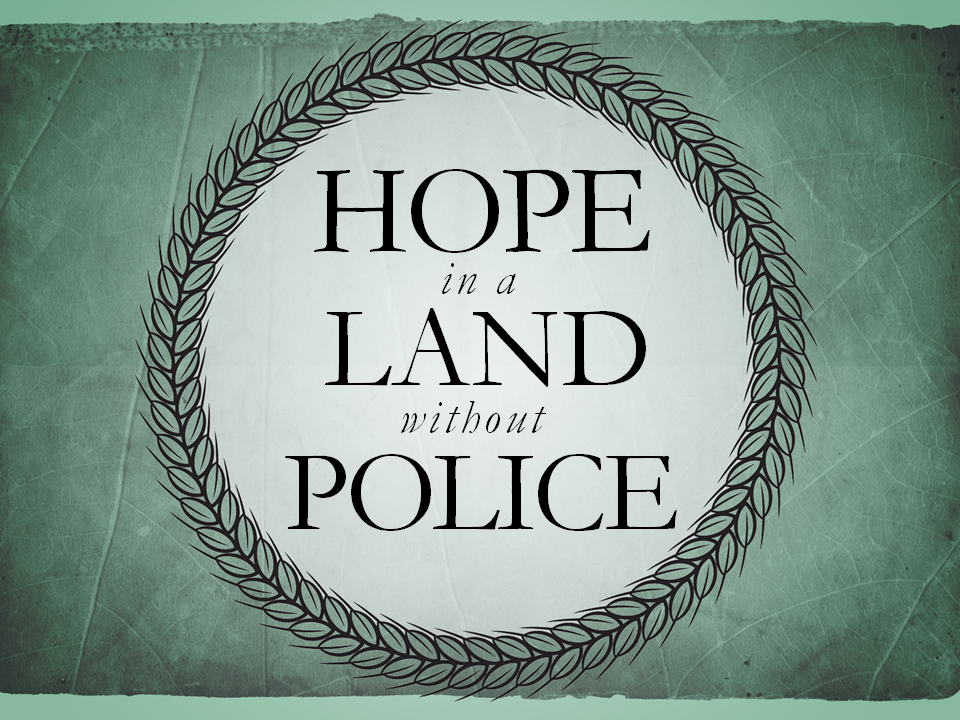 hope-in-a-land-without-police