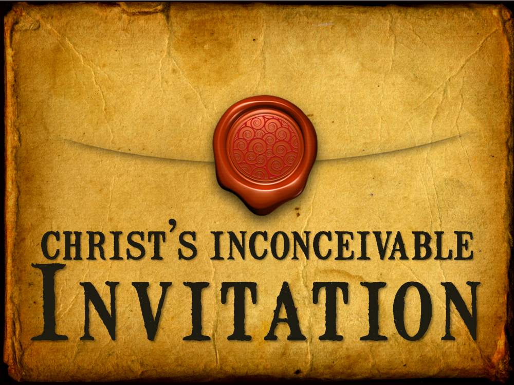 christs-inconceivable-invitation
