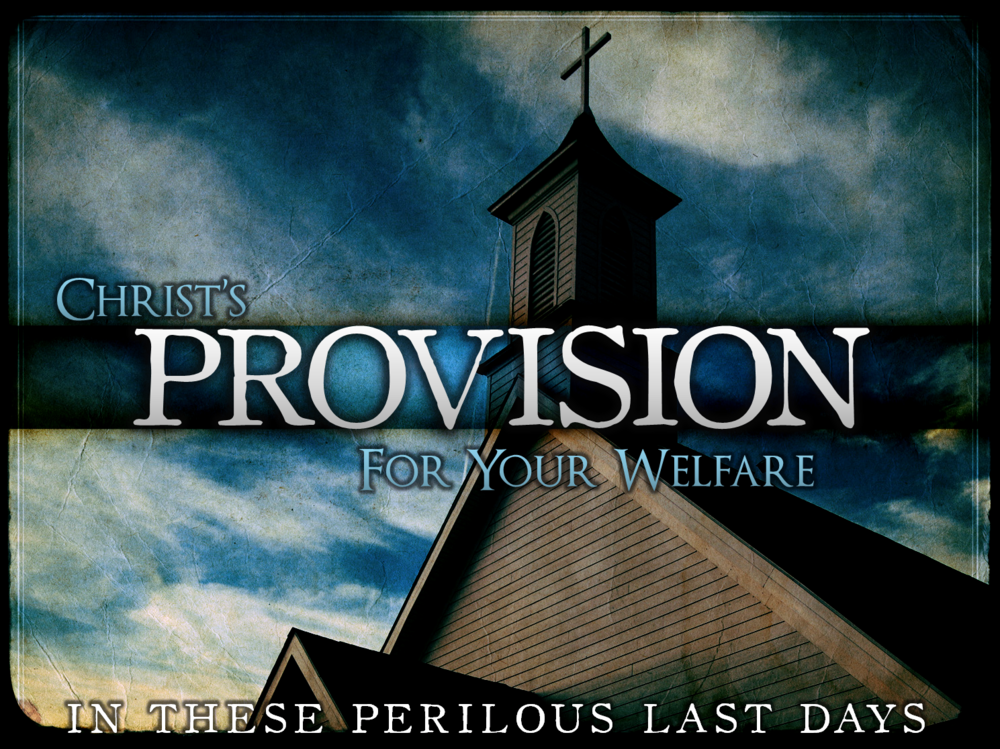 christs-provision-for-your-welfare3