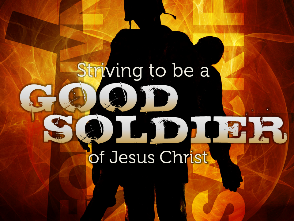 5-30-10-striving-to-be-a-good-soldier