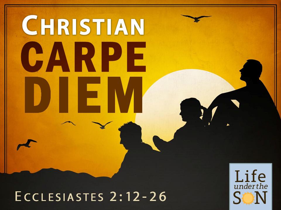 christian-carpe-diem