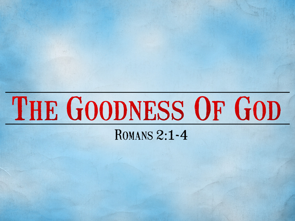 the-goodness-of-god-rom-21-4