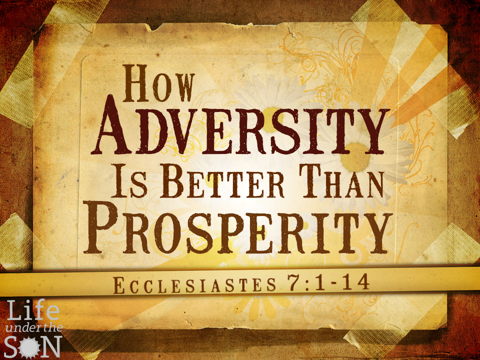 how-adversity-is-better-than-prosperity