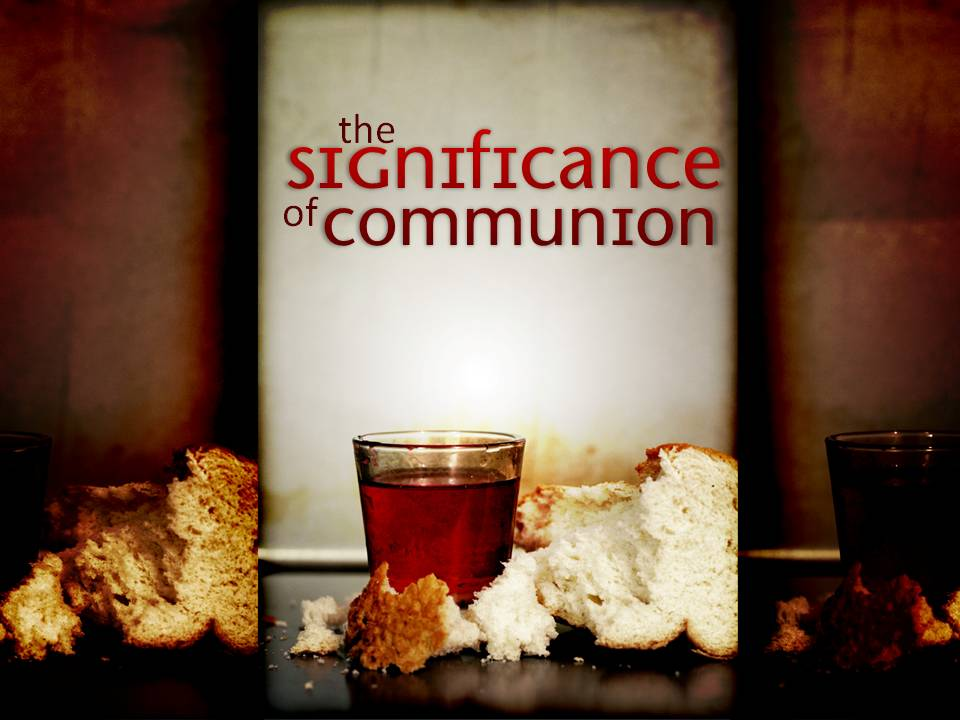10-3-10-the-significance-of-communion