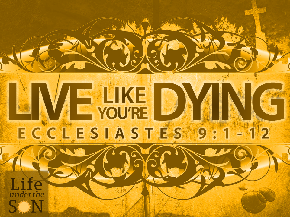 live-like-youre-dying-ecc-91-12
