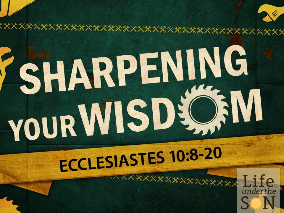 sharpening-your-wisdom-ecc-108-116