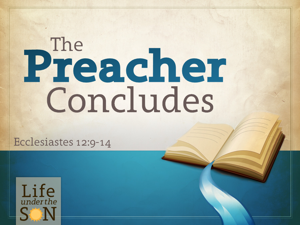 the-preacher-concludes-129-14