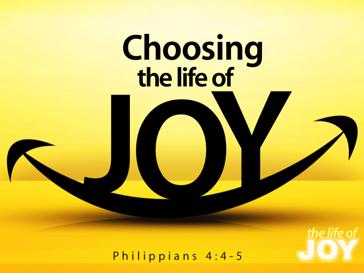 Choosing the Life of Joy — Grace Baptist Church  Anderson, IN