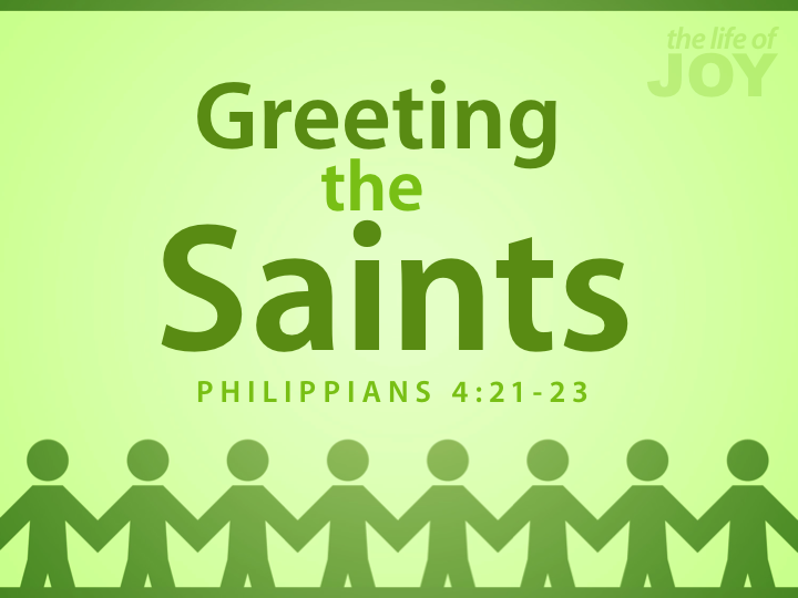 greeting-the-saints-421-23