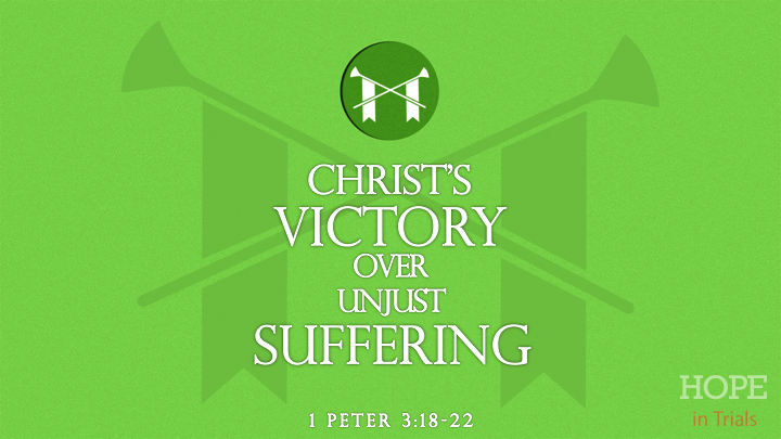 christs-victory-over-unjust-suffering-318-22
