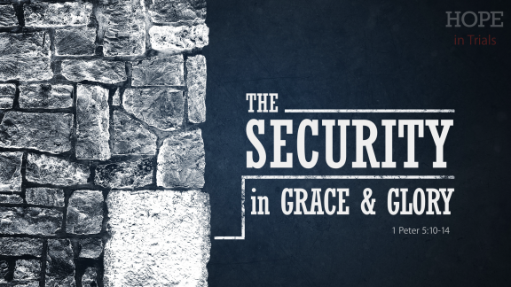 security-in-grace-and-glory-510-14