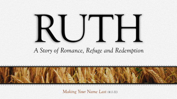 Making Your Name Last (4.1-11)