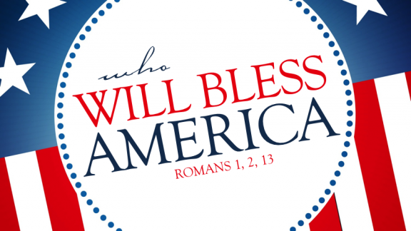 Who Will Bless America