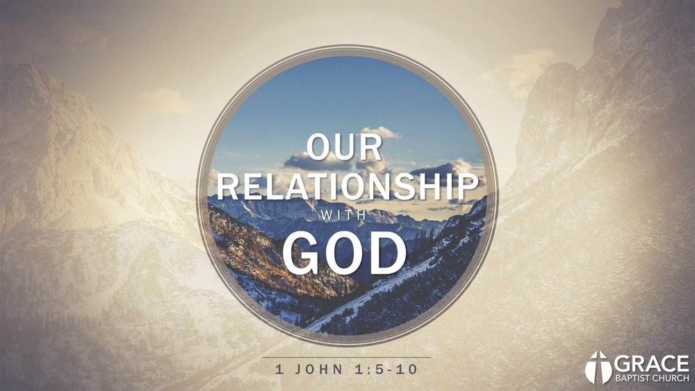 12.31.17 - Our Relationship with God.jpg