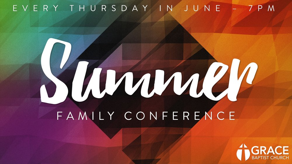 Summer Family Conference (Title).jpg