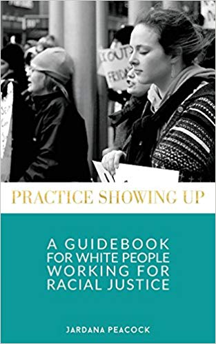 Practice-showing-up-jardana-peacock-virginia-rosenberg-social-justice.jpg