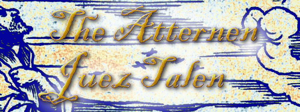 The Atternen Juez Talen, Era 1 Part 1