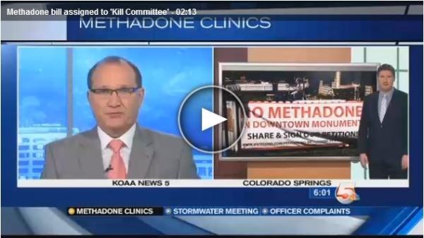 KOAA:   Bill That Seeks Limits on Methadone Clinics Faces Uphill Climb