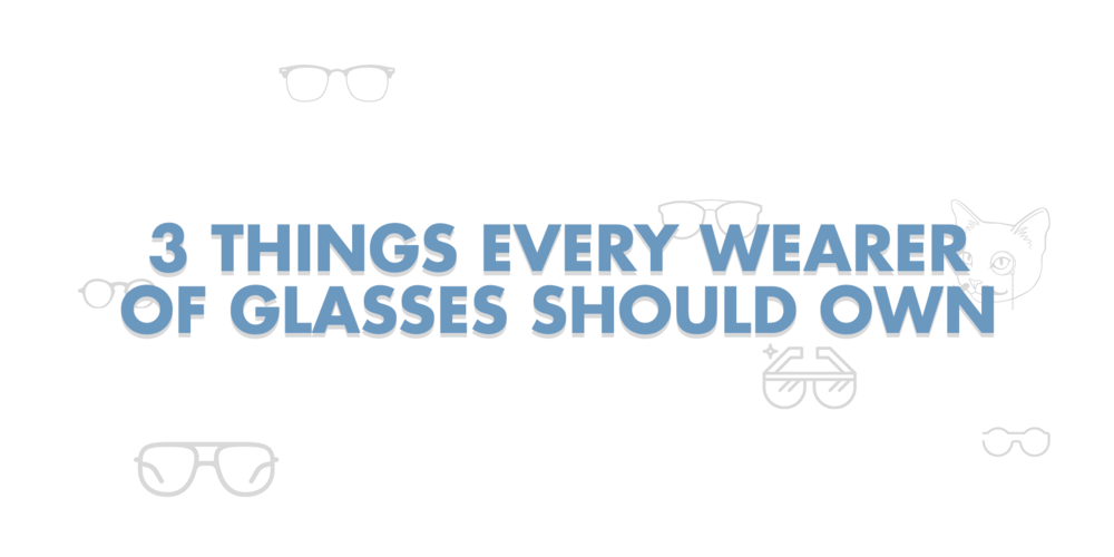 3 things glasses own.png