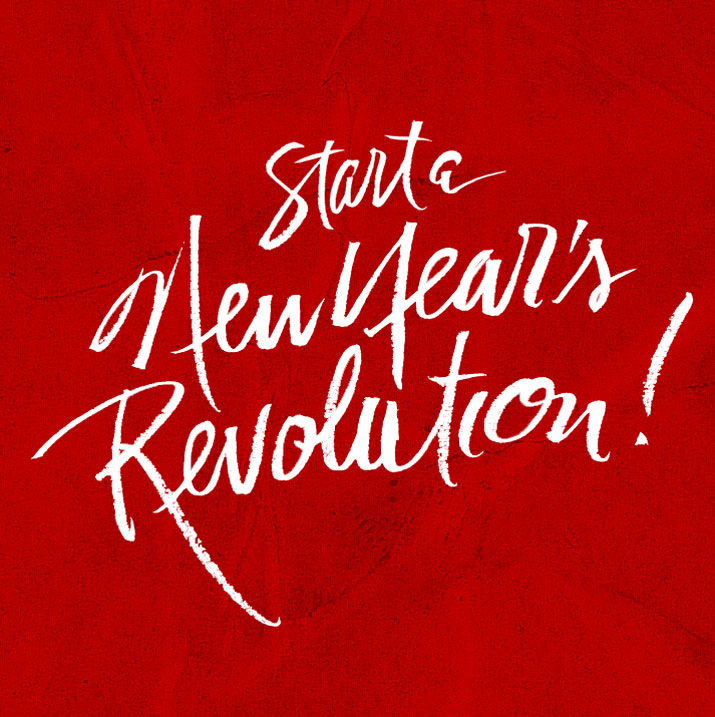 Start a New Year's Revolution