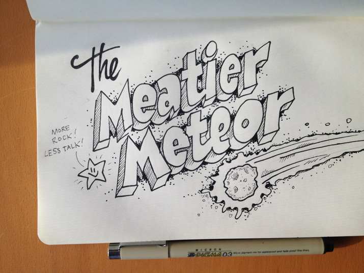 The Meatier Meteor