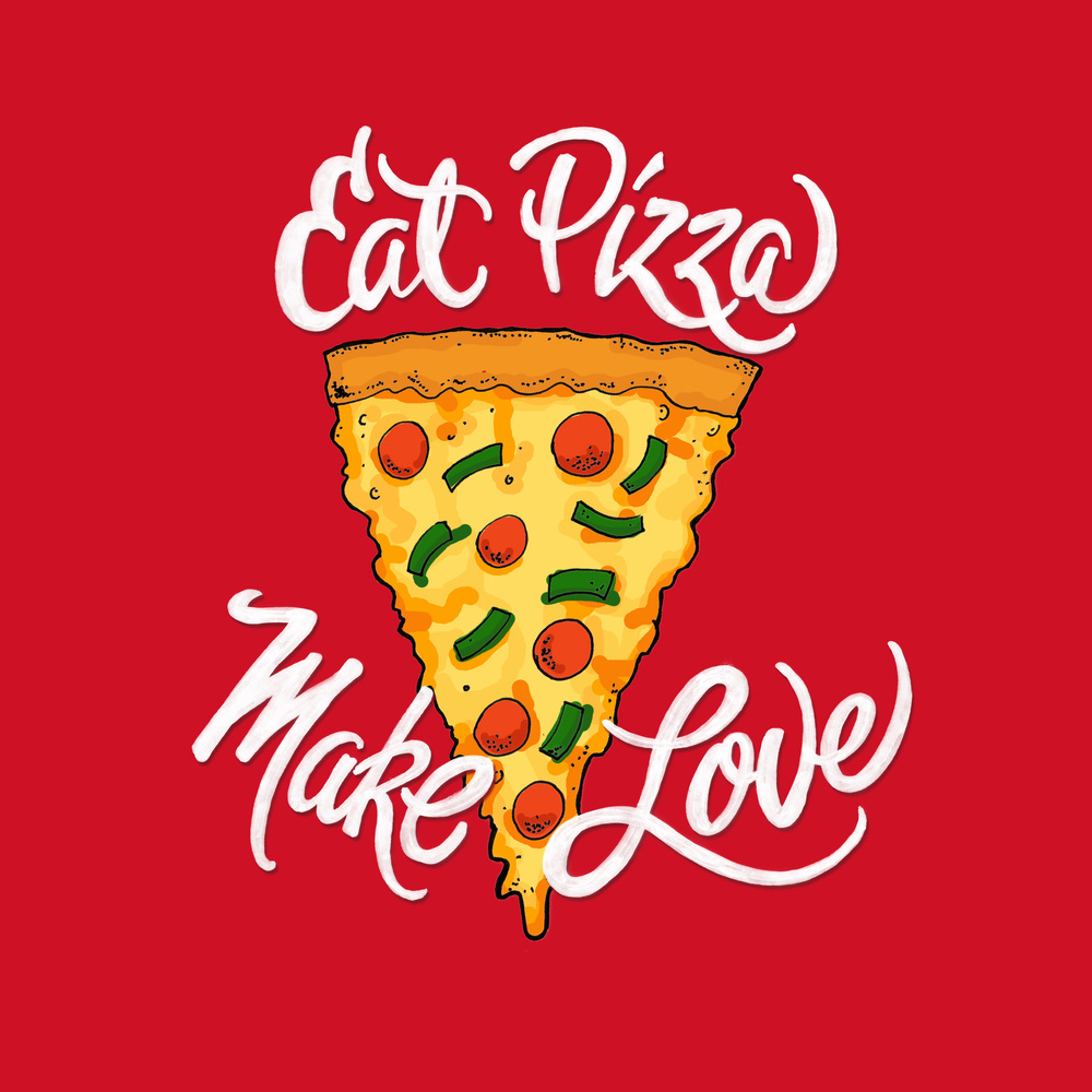 Eat-Pizza-Make-Love-square.jpg