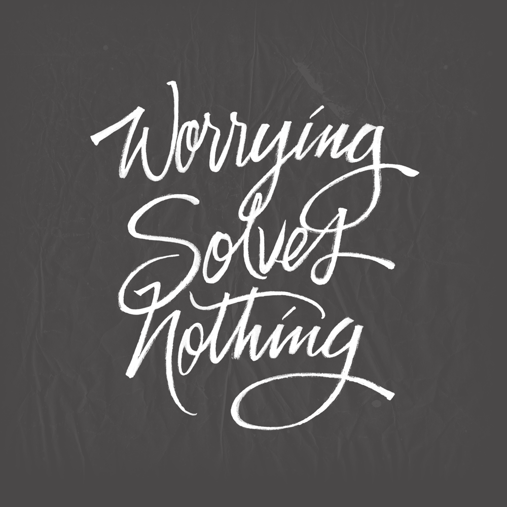 Worry-Solves-Nothing-8x8-89.png