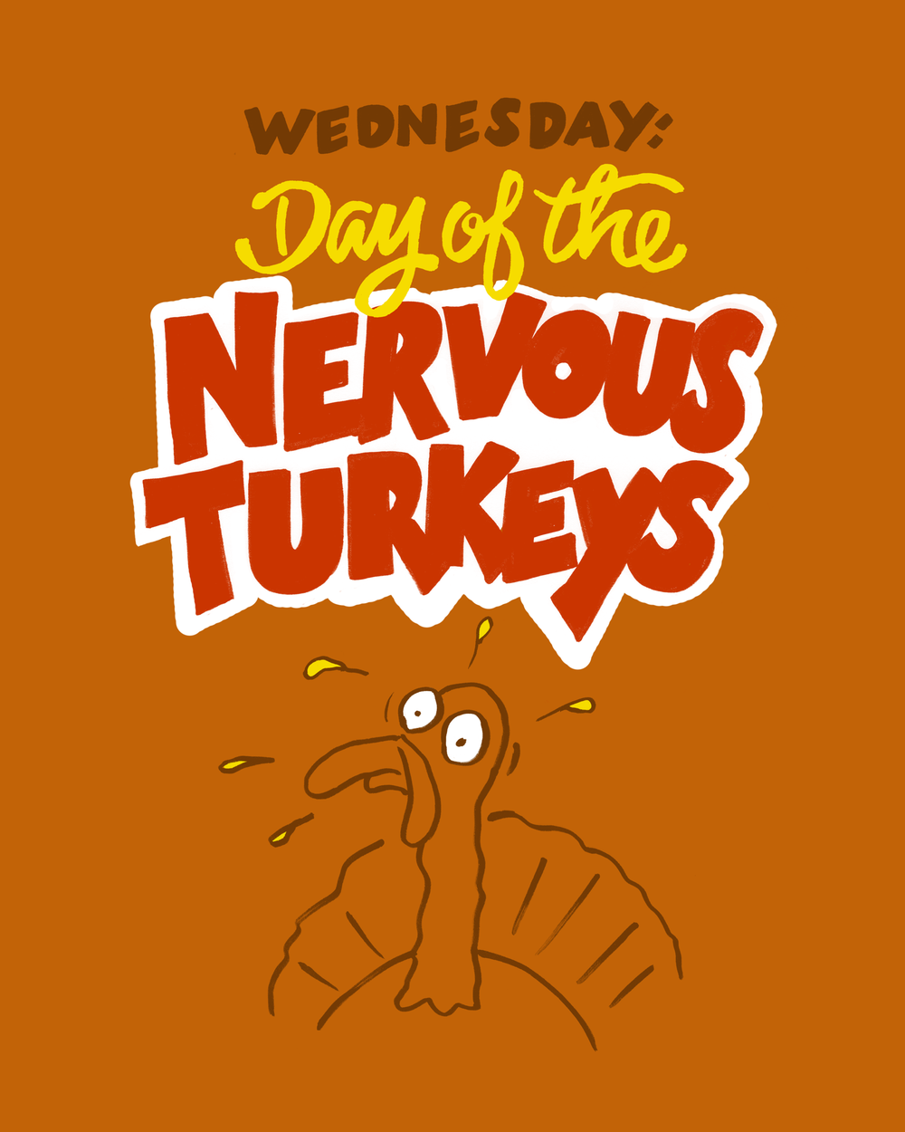 wednesday day of the nervous turkeys