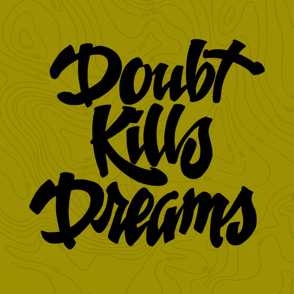 doubt kills dreams by john suder.png