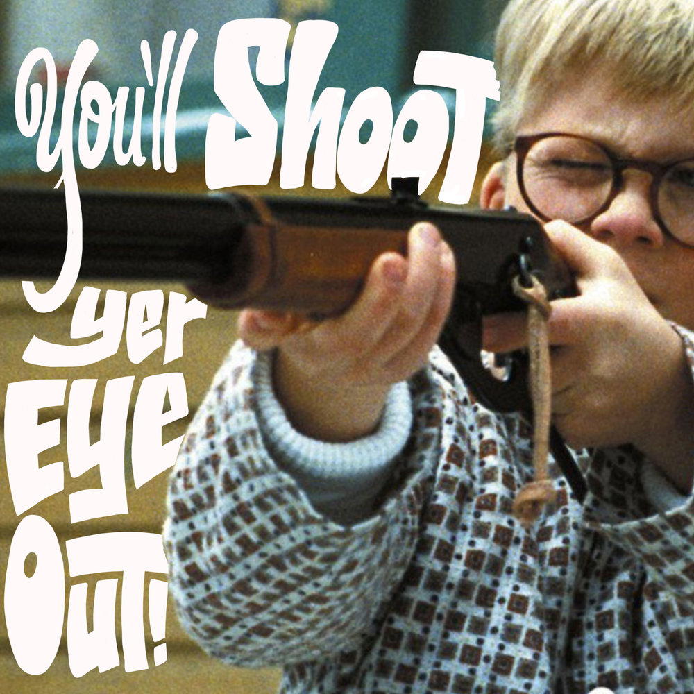 youll shoot your eye out xmas story.jpg