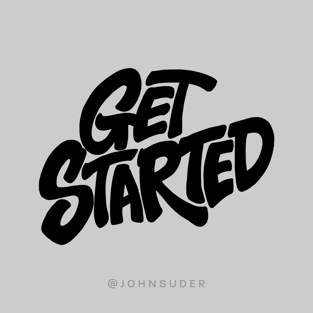 get started by john suder.png