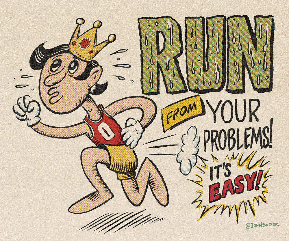 run-from-your-problems-by-john-suder.jpg