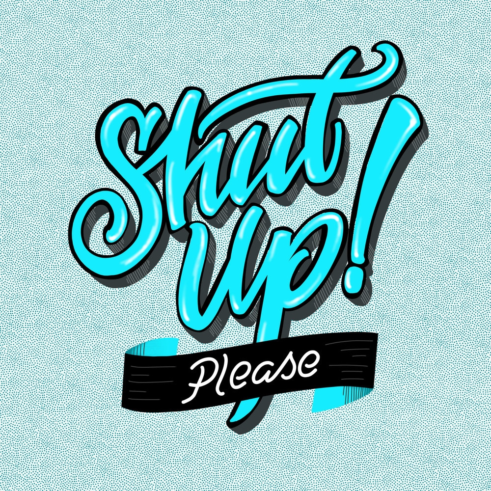 shut-up-please-by-john-suder.jpg