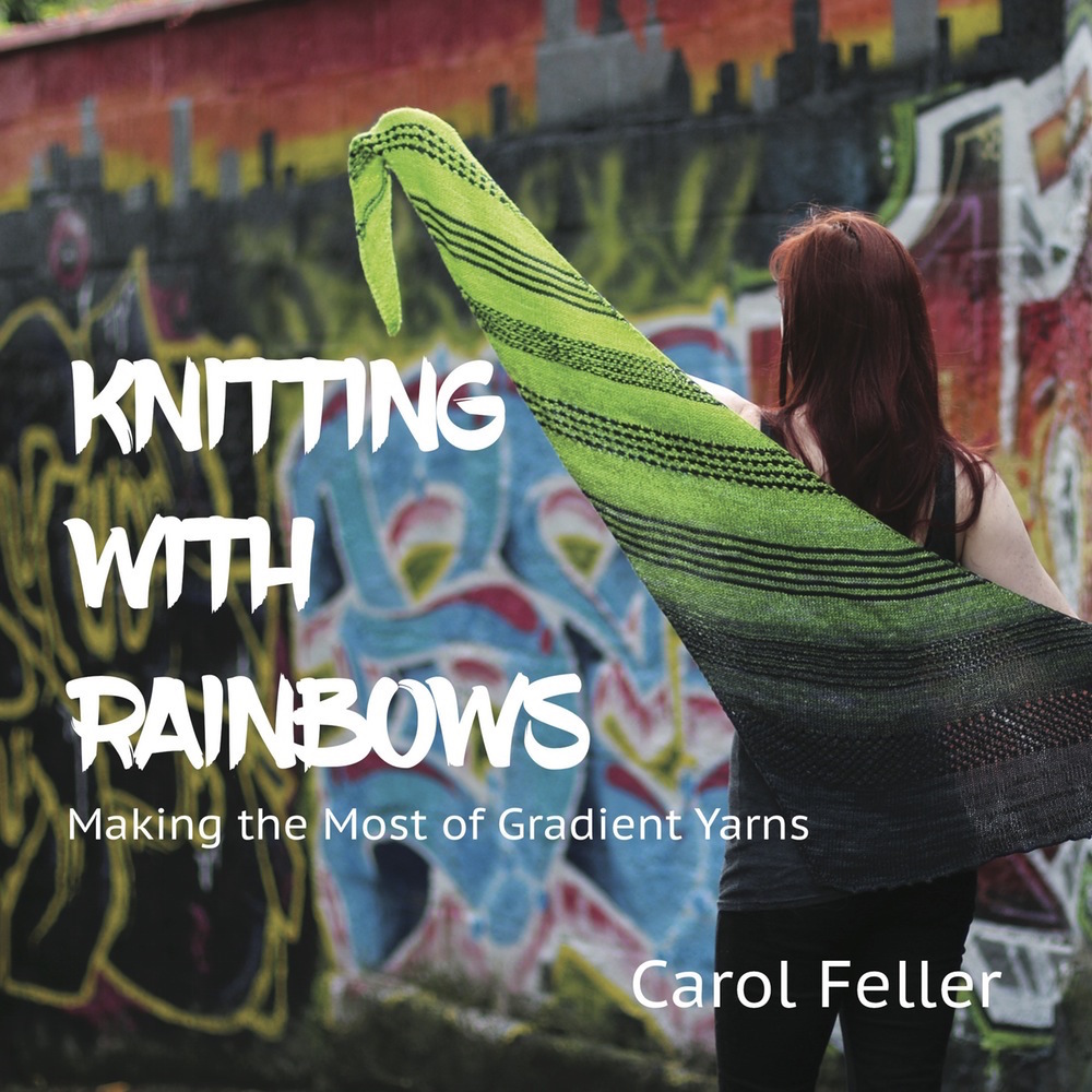 Stolen Stitches: Knitting with gradients is so much fun; come see Carol Feller's exploration of Gradient yarn with her latest book Knitting With Rainbows. There will also be a brand new surprise at Edinburgh Yarn Festival!