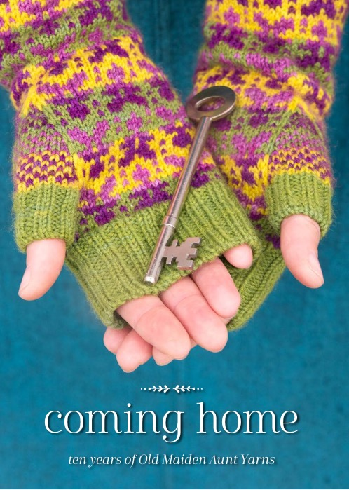 "Old Maiden Aunt: Celebrating ten years of Old Maiden Aunt Yarns, ""Coming Home"" features six knitting patterns from some incredible designers as well as a stitching tutorial and a delicious cake recipe. Books will be available online as well as at EYF!!"