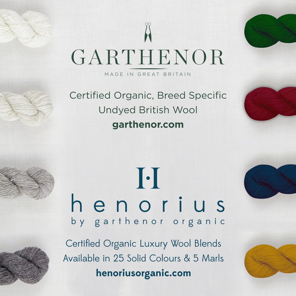Garthenor   Certified organic, undyed British wool from Garthenor, and launching at EYF18, Henorius by Garthenor. Luxury Wool Blend, available in 25 solid shades & 5 marls.