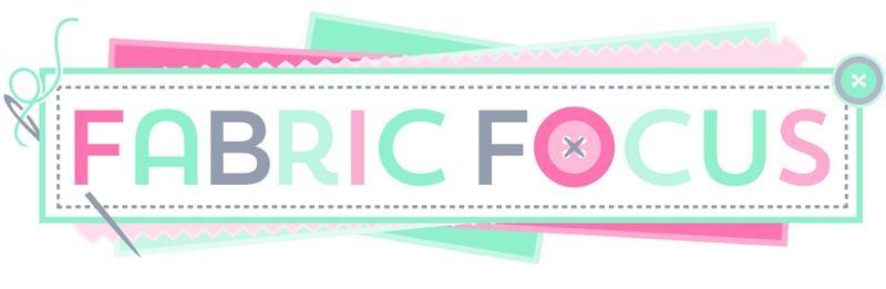 Fabric Focus