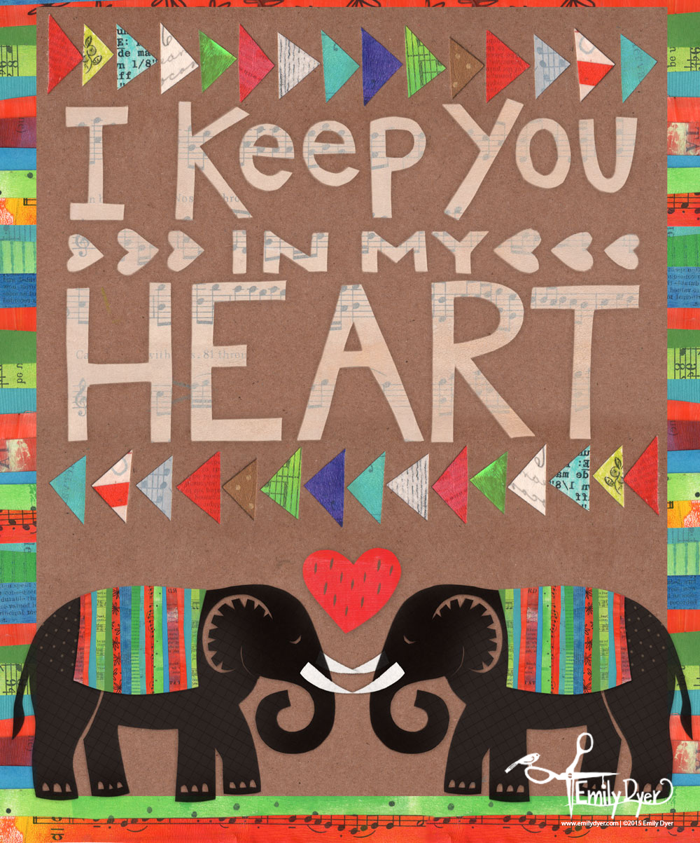 I Keep You in My Heart; 2015; paint, cut paper, collage, mixed media, digital.