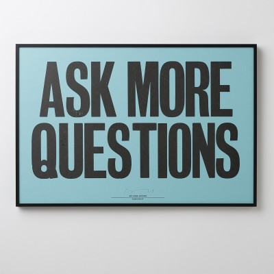 Ask more questions framed art.