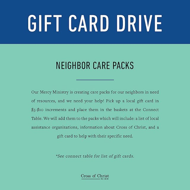 Hey @crossofchristoc, reminder to bring gift cards with you to church today. We'll be making care packs for neighbors in need of resources. See you at 4!