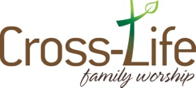 Cross-Life Family Worship