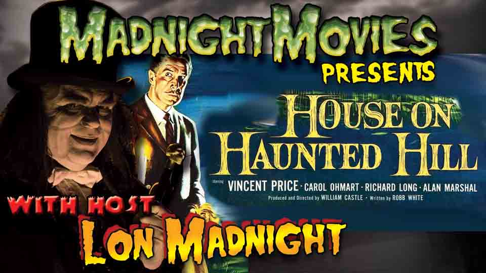 THE REEL OF HORROR - HOUSE ON HAUNTED HILL.jpg