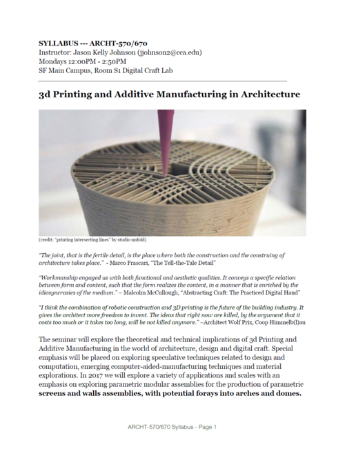 2017 Syllabus > 3d Printing & Additive Manufacturing in Architecture ...