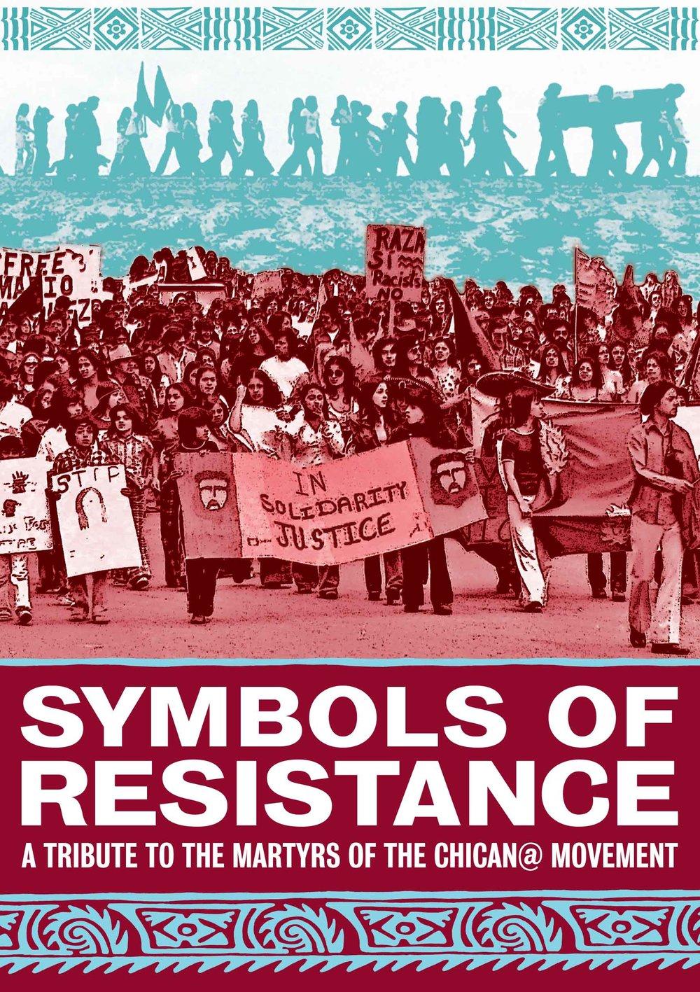 Symbols of Resistance Poster. Design: Jesus Barraza - Dignidad Rebelde.