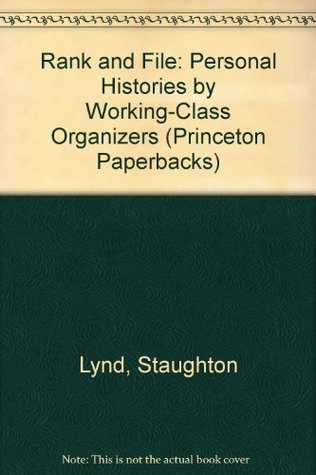 Staughton Lynd - Rank and File.jpg