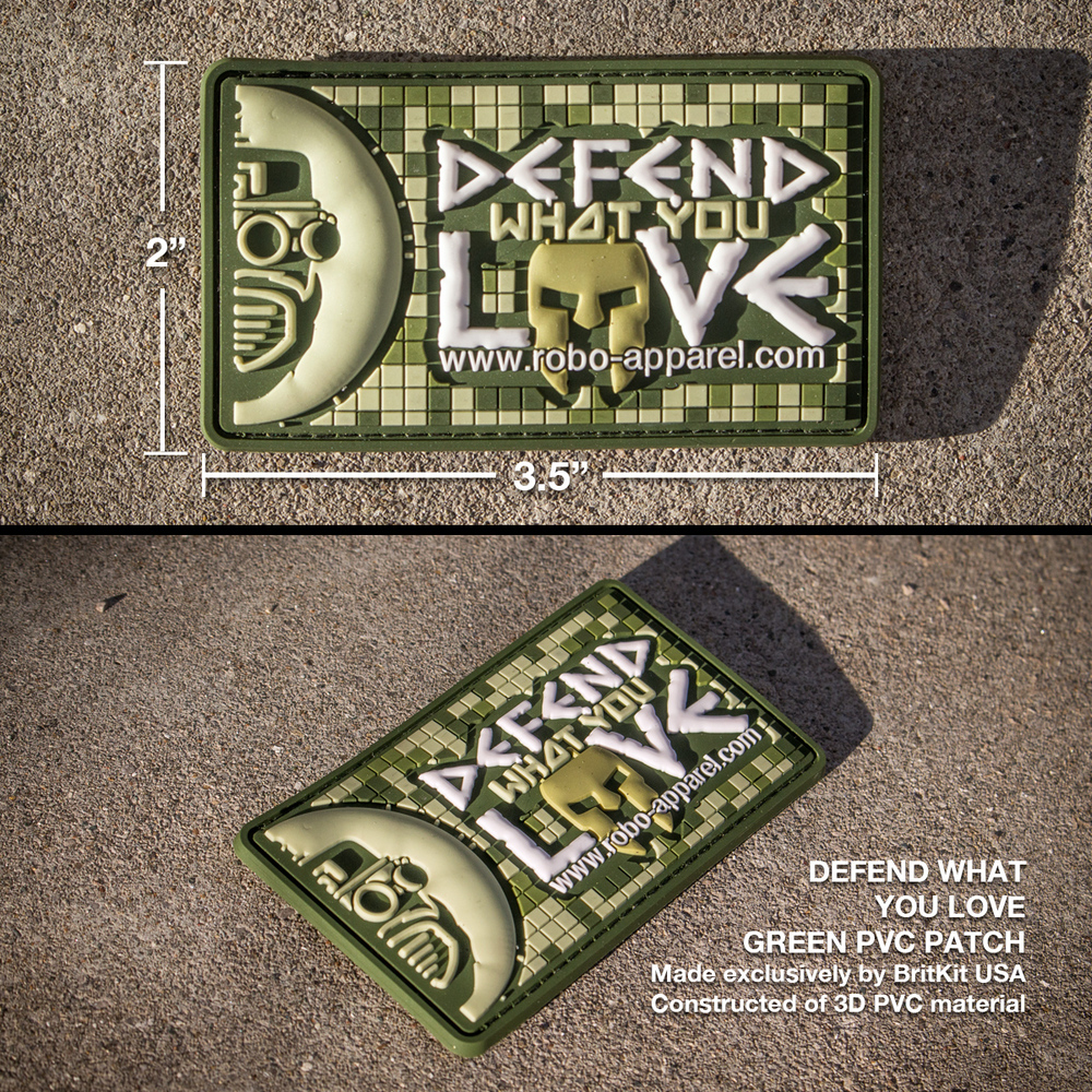 "Defend What You Love PVC Patch - GREEN  Made exclusively by BritKit USA. Constructed of PVC material with hook backing. Green-palette. 3.5"" x 2.0""   $10 USD     STOCK: IN STOCK!"
