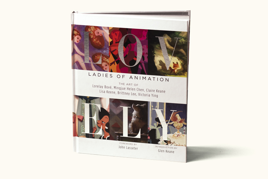 Lovely: Girls of Animation    The Art of Lorelay Bove, Mingue Helen Chen, Claire Keane, Lisa Keene, Brittney Lee, Victoria Ying  (Design Studio Press, 2014)