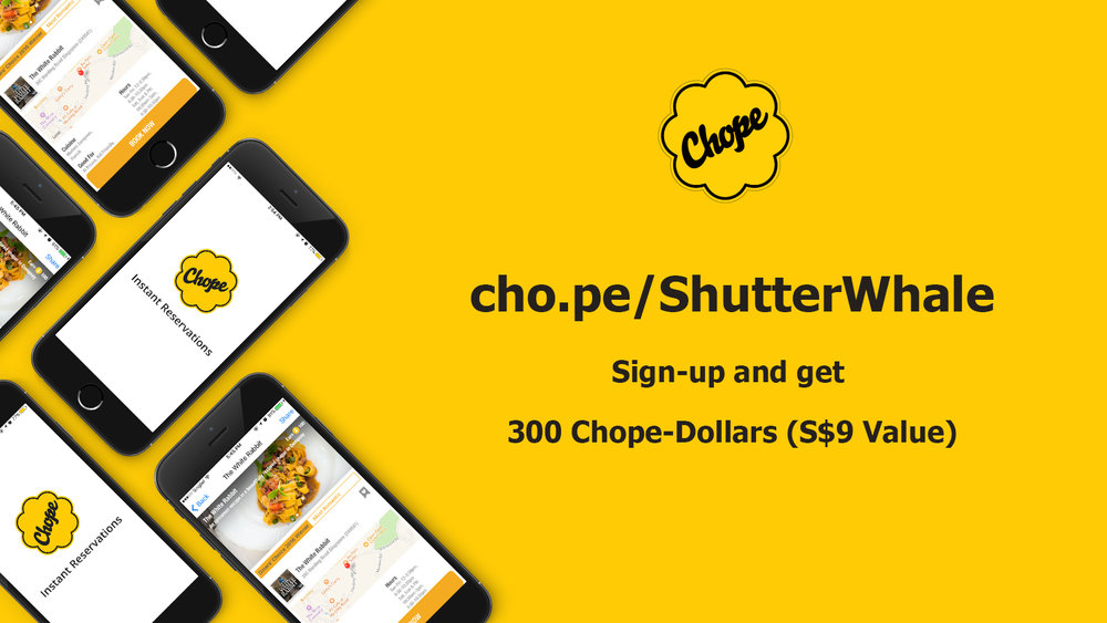 Get 300 Chope-Dollars when you sign-up with Chope